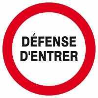 DEFENSE D'ENTRER D.300mm.
